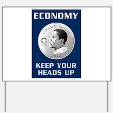 Obama 2012 Economy T-Shirt Yard Sign