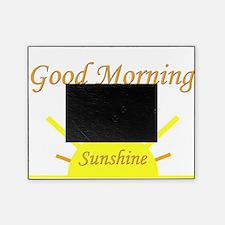 Good Morning Sunshine.png Picture Frame