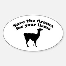 Save the Drama for your Llama Oval Decal