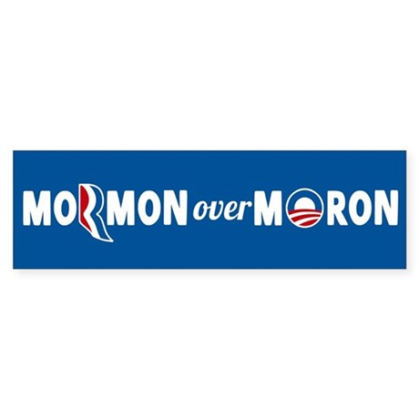 Mormon Over Moron Sticker (Bumper)