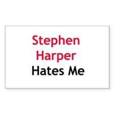 Stephen Harper Hates Me Decal