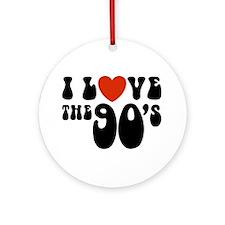 I Love the 90's Ornament (Round)