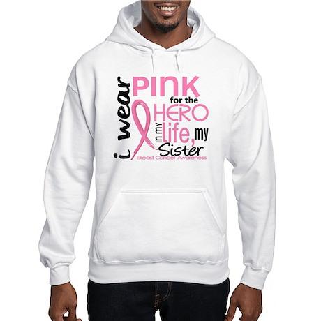Hero In Life 2 Breast Cancer Hooded Sweatshirt