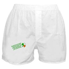 An Irishman is Never Drunk Boxer Shorts