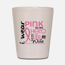 Hero In Life 2 Breast Cancer Shot Glass