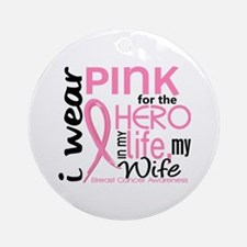 Hero In Life 2 Breast Cancer Ornament (Round)