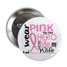 """Hero In Life 2 Breast Cancer 2.25"""" Button (10 pack"""