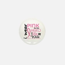 Hero In Life 2 Breast Cancer Mini Button (10 pack)
