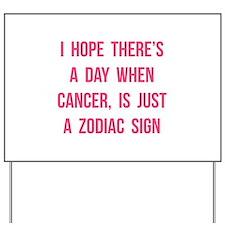 Cancer Hope Yard Sign