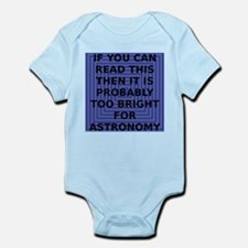 bright_for_astronomy.png Infant Bodysuit