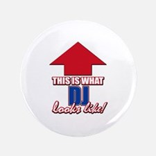 """This is what DJ looks like 3.5"""" Button"""