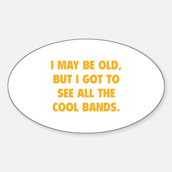 All The Cool Bands Sticker (Oval)