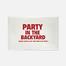 Party In The Backyard Rectangle Magnet