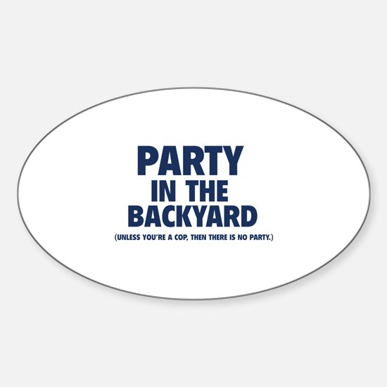 Party In The Backyard Sticker (Oval)