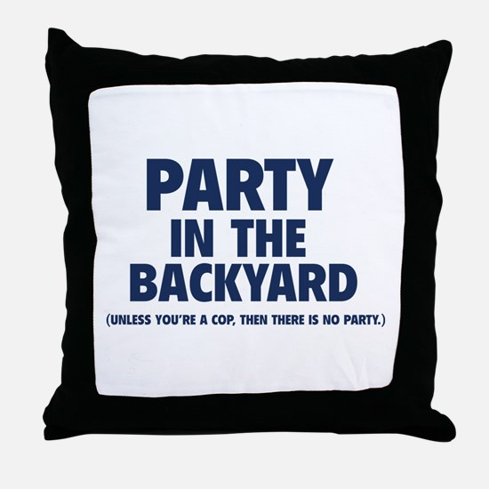 Party In The Backyard Throw Pillow
