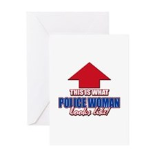 This is what Policewoman looks like Greeting Card