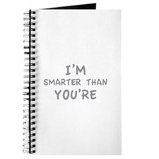 I'm smarter than you're Journal