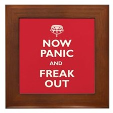 Now Panic And Freak Out Framed Tile