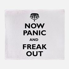 Now Panic And Freak Out Throw Blanket