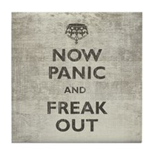 Vintage Now Panic And Freak Out Tile Coaster