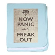 Vintage Now Panic And Freak Out baby blanket