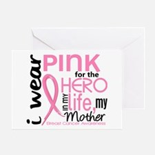 Hero In Life 2 Breast Cancer Greeting Card
