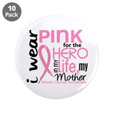 """Hero In Life 2 Breast Cancer 3.5"""" Button (10 pack)"""