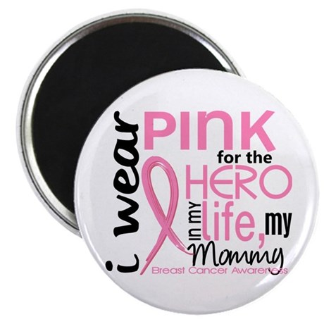 Hero In Life 2 Breast Cancer Magnet