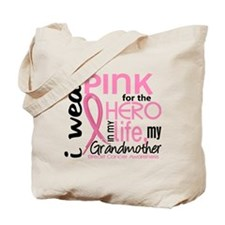 Hero In Life 2 Breast Cancer Tote Bag