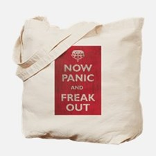 Now Panic And Freak Out Tote Bag