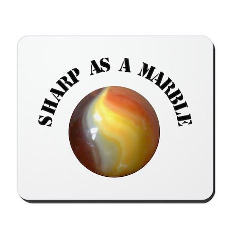 Sharp As A Marble Mousepad