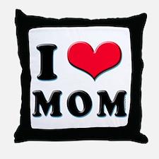 I Love Mom Throw Pillow