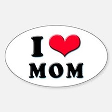 I Love Mom Oval Decal