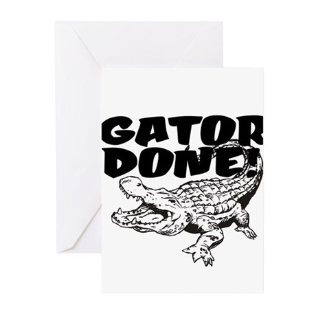 Gator Done! Greeting Cards (Pk of 10)