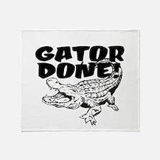 Gator Done! Throw Blanket