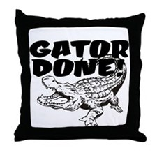 Gator Done! Throw Pillow