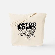 Gator Done! Tote Bag