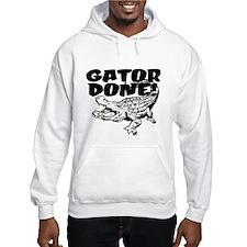 Gator Done! Hoodie Sweatshirt