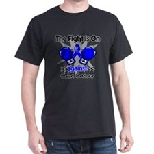 Fight is On Colon Cancer T-Shirt