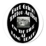 Bert Grimm Tattoo Artist Round Car Magnet