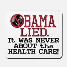 Obama Health Care Lie Mousepad