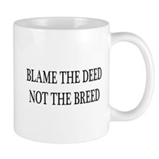 Blame the Deed Mug