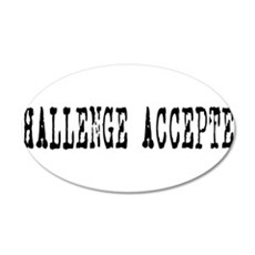 Challenge Accepted Wall Decal