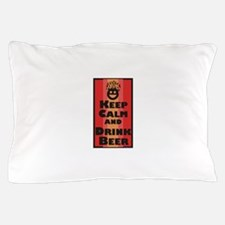 Keep Calm and Drink Beer / Pillow Case