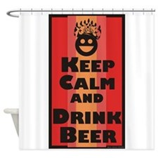 Keep Calm and Drink Beer / Shower Curtain