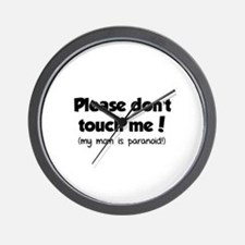 Please don't touch me! Wall Clock