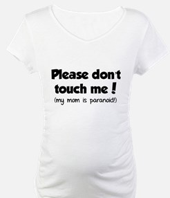 Please don't touch me! Shirt