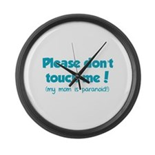 Please don't touch me! Large Wall Clock