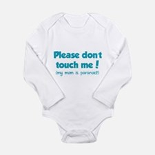 Please don't touch me! Long Sleeve Infant Bodysuit
