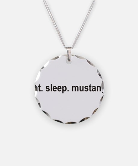 eat sleep mustang copy.png Necklace